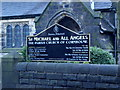 SD9126 : St Michael and All Angels, The Parish Church of Cornholme, Sign by Alexander P Kapp