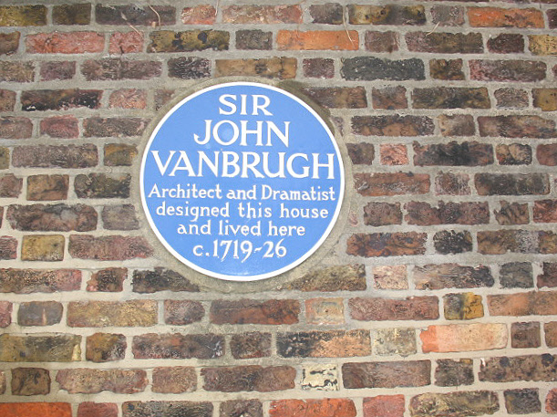 John Vanbrugh blue plaque - Sir John Vanbrugh architect and dramatist designed this house and lived here c. 1719-26
