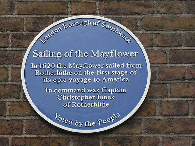 Christopher Jones and Mayflower blue plaque - Sailing of the Mayflower In 1620 the Mayflower sailed from Rotherhithe on the first stage of its epic voyage to America In command was Captain Christopher Jones of Rotherhithe