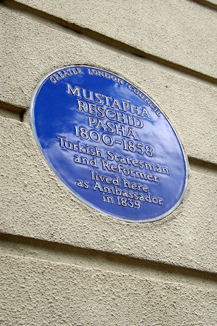 Mustapha Pasha Reschid blue plaque - Mustapha Reschid Pasha 1800-1858 Turkish statesman and reformer lived here as Ambassador in 1839