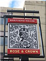 TQ3180 : Rose and Crown Pub Sign by David Anstiss