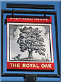 TQ7619 : Royal Oak sign by Oast House Archive