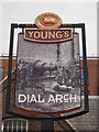 TQ4379 : Dial Arch Pub Sign, Royal Arsenal, Woolwich by David Anstiss