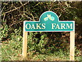 TM3172 : Oaks Farm sign by Adrian Cable