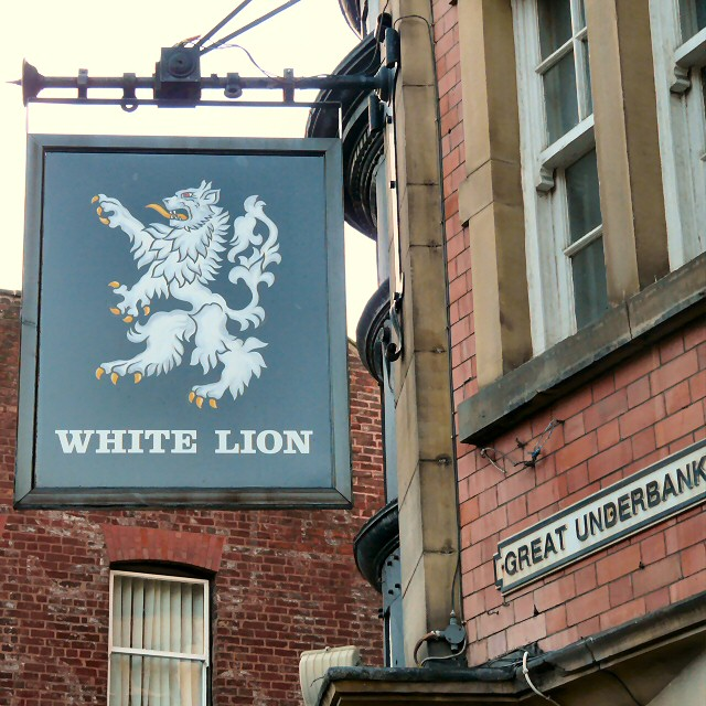 Signage: White Lion, Great Underbank