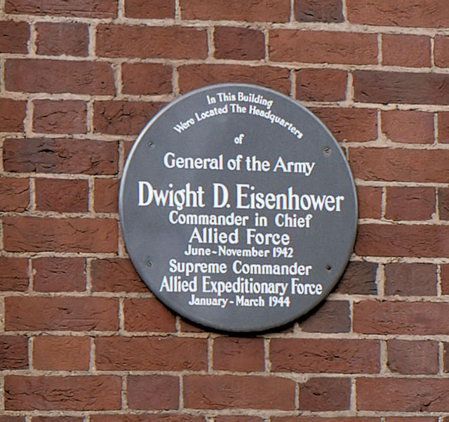 Dwight D. Eisenhower grey plaque - In this building were located the headquarters of General of the Army Dwight D. Eisenhower Commander in Chief Allied Force June-November 1942 Supreme Commander Allied Expeditionary Force January-March 1944