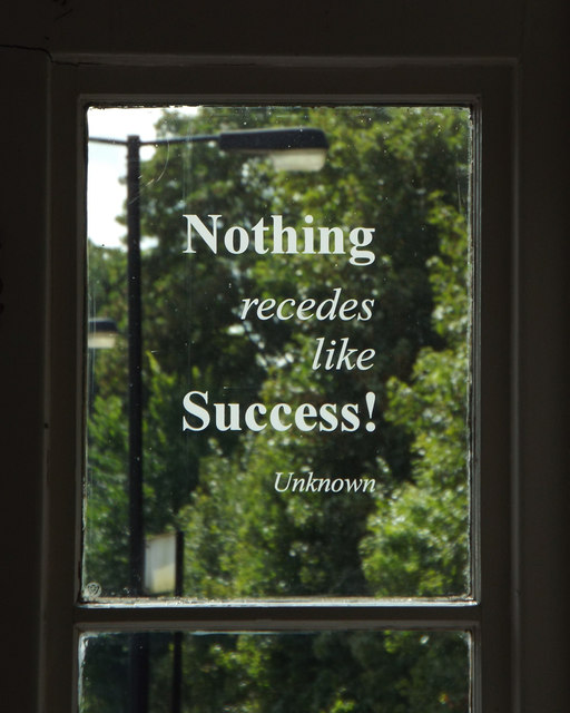 "Unknown: ""Nothing recedes like Success"""