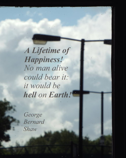 "Quotation from George Bernard Shaw: ""A Lifetime of Happiness!…"""