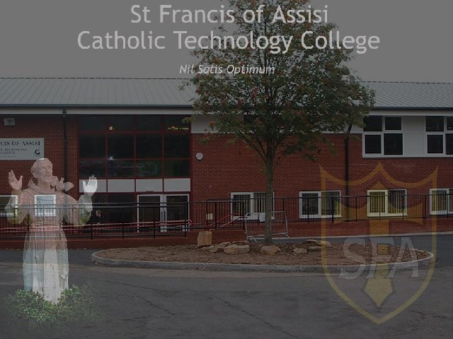 St Francis of Assisi Catholic Technology College
