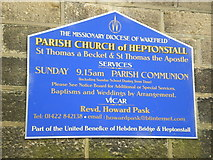 SD9828 : St Thomas a Becket & St Thomas the Apostle Church, Heptonstall, Sign by Alexander P Kapp