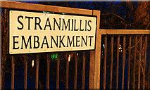 J3472 : Street sign, Stranmillis, Belfast by Albert Bridge