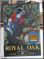 TQ4215 : Royal Oak sign by Oast House Archive