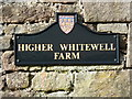 SD6547 : Higher Whitewell Farm, Name plaque by Alexander P Kapp