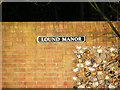 TM5099 : Lound Manor sign by Geographer