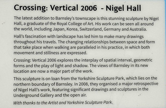 Information panel for Nigel Hall's Crossing: Vertical 2006, Barnsley