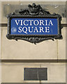 SP0686 : Street nameplate and plaque, Victoria Square, B3 by Robin Stott