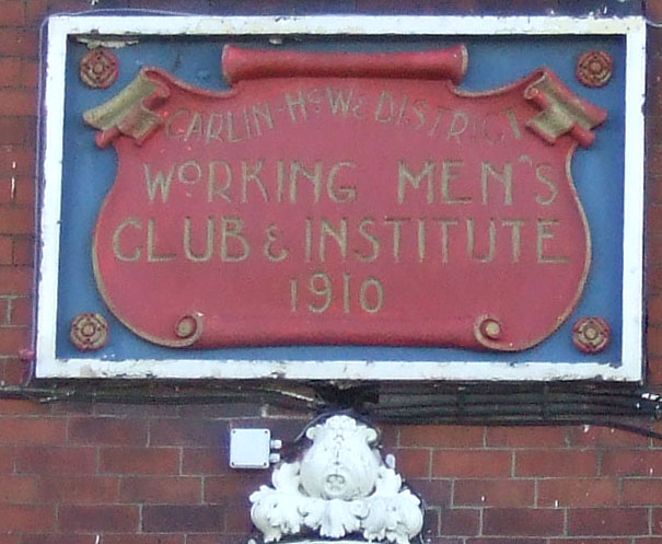 Sign for Carlin How & District Working Mens Club & Institute