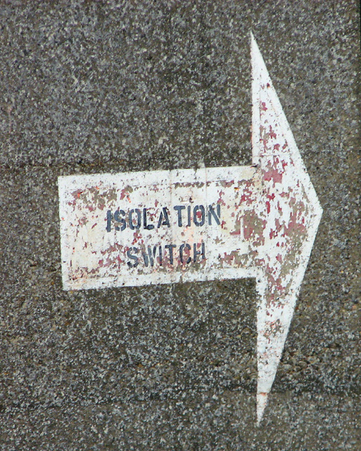 This way to the Isolation Switch