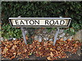 TG2106 : Eaton Road sign by Adrian Cable