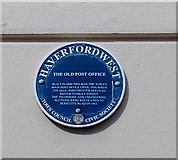 SM9515 : Old Post Office blue plaque in High Street Haverfordwest by Jaggery