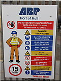 TA1228 : ABP Port of Hull safety notice at Alexandra Dock by Ian S