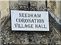 TM2381 : Needham Coronation Village Hall sign by Adrian Cable