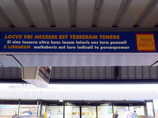 Latin sign at Wallsend Metro Station