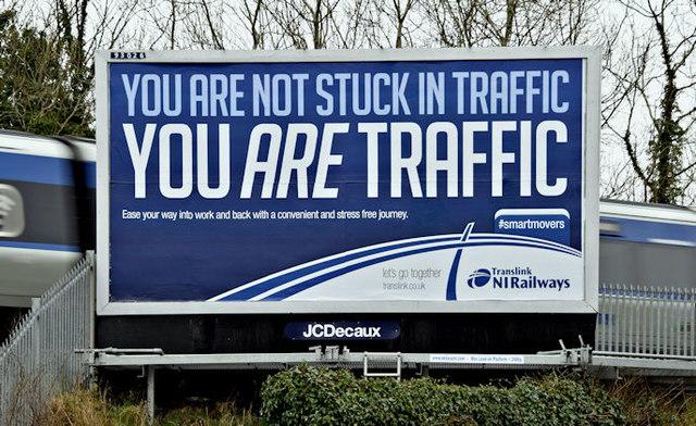 "NIR ""You are Traffic"", poster, Lambeg (March 2016)"