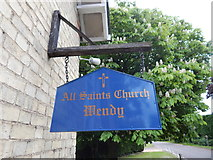 TL3247 : All Saints Church, Wendy sign by Hamish Griffin