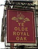 ST1494 : Ye Olde Royal Oak name sign, Ystrad Mynach by Jaggery