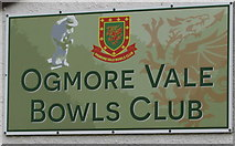 SS9389 : Ogmore Vale Bowls Club name sign and badge by Jaggery