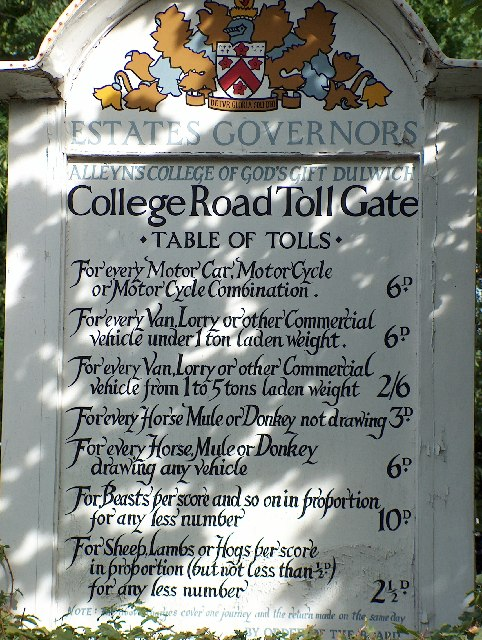 Toll sign, College Road, Dulwich.